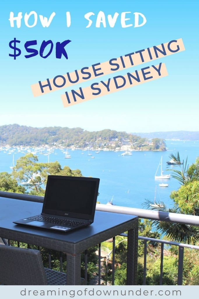 Learn how I saved over $50k house sitting Australia on my road trip, how to get paid house sit jobs and how pet sitting can save you money.