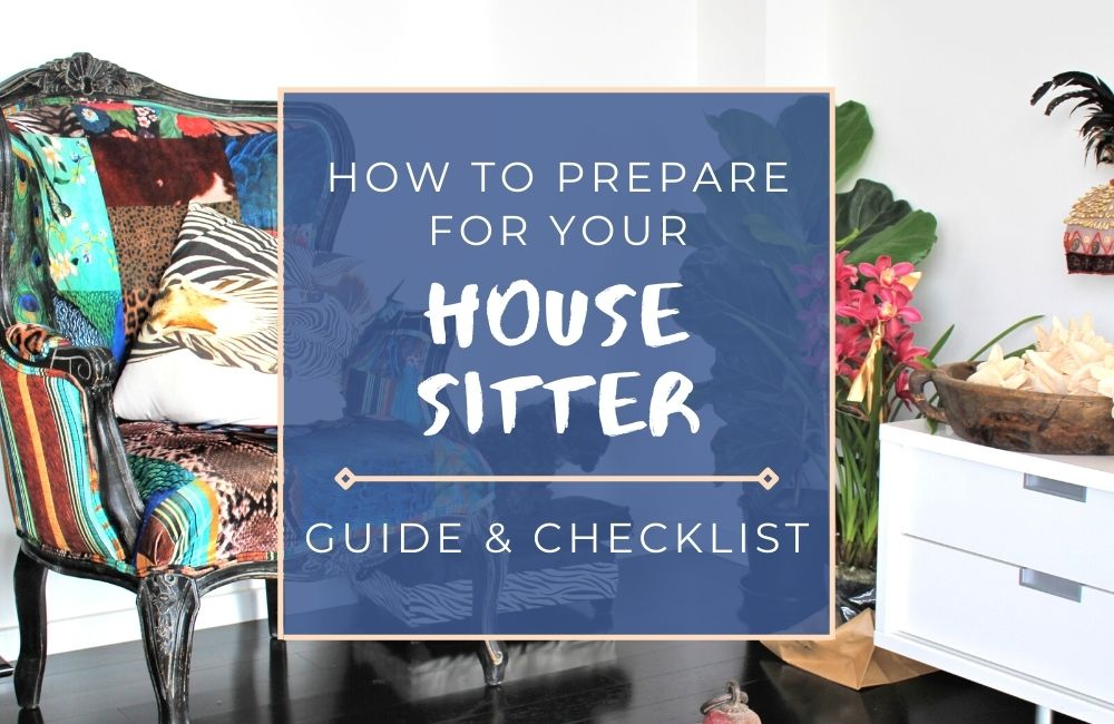 This house sitter checklist and guide by a house sitter in Australia explains how to prepare your house & pet for a house sitter to ensure a safe stay.