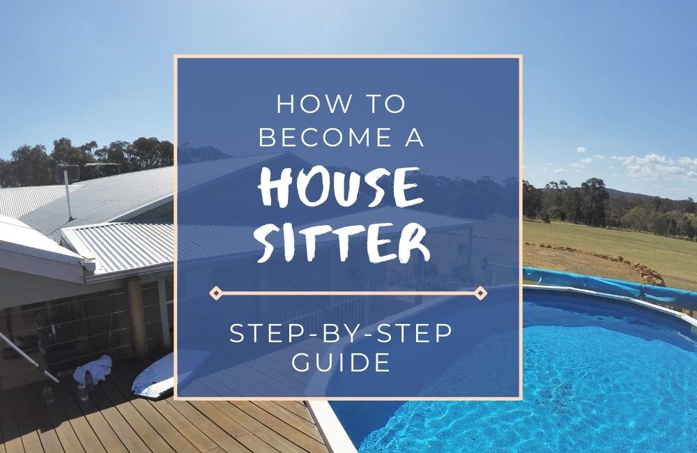 Learn how to become a house sitter from a paid professional in Australia.