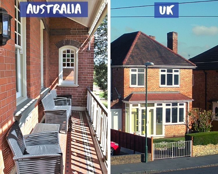 Design differences between UK homes compared to Australian: veranda vs porch.
